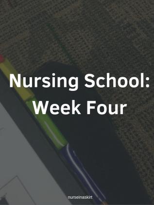 Nursing School_ Week Four