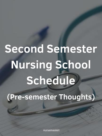second semester nursing school schedule