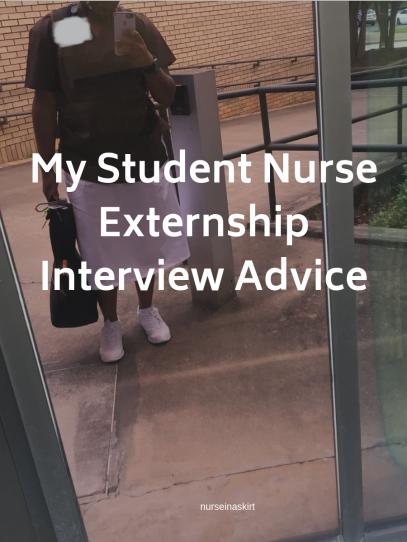 My Student Nurse Externship Interview Advice.png